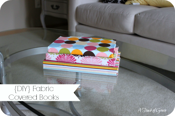 Fabric Covered Book : Diy fabric covered books a touch of grace